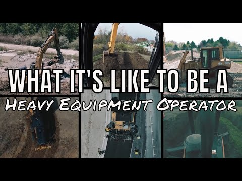 What It's Like To Be A Heavy Equipment Operator