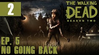"The Walking Dead: Season 2 - Walkthrough - Ep. 5: No Going Back - Part 2 - ""Campfire Smiles"""