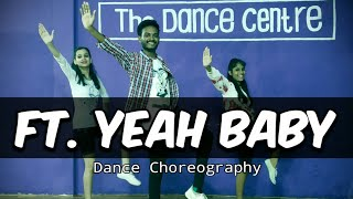 Yeah Baby | Dance Choreography | Garry sandhu | The Dance Centre