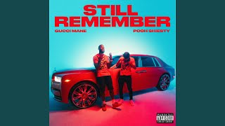 Gucci Mane Still Remember (feat. Pooh Shiesty) Video