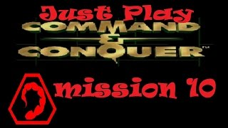 just play command conquer nod mission 10