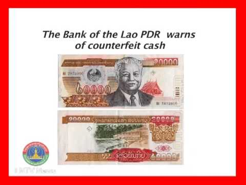Lao NEWS on LNTV-The Bank of the Lao PDR warns of counterfeit cash