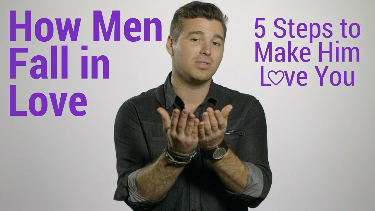 How Men Fall In Love 5 Steps To Make Him Love You - Youtube-1006