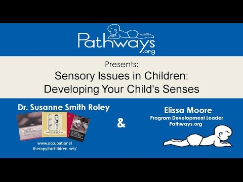 Sensory Issues in Children: Developing your Child's Senses