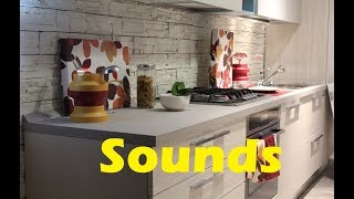 Kitchen Sound Effects All Sounds