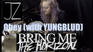Obey (with YUNGBLUD) - Bring Me The Horizon - Drum Cover