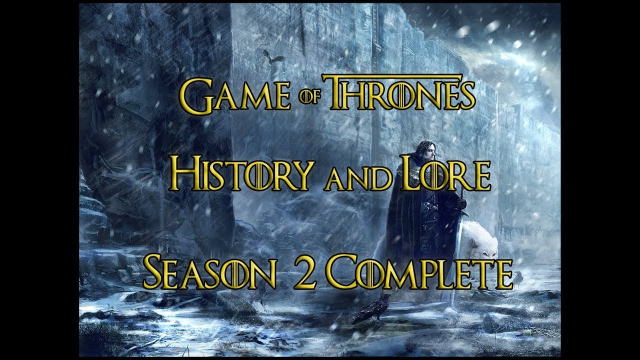 Game Of Thrones Histories And Lore Season 2 Complete Eng And Tr Subtitles Youtube