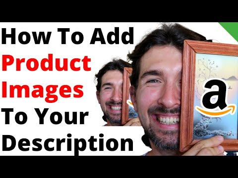 How To Add Images In Product Description On Amazon? [A+ Content]