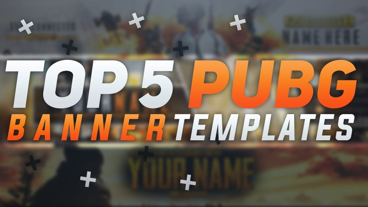 top 5 pubg free youtube banner template