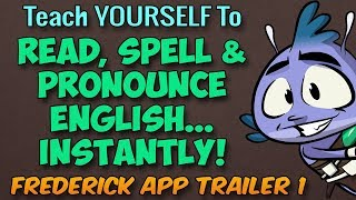 Learn To Read, Spell And Pronounce English INSTANTLY With Frederick Reading App - Launch Trailer 1