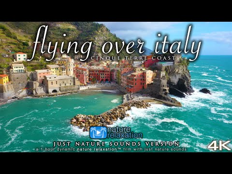 FLYING OVER ITALY (+ Ocean Sounds, No Music) Cinque Terre In 4K Ambient Nature Relaxation™ Film