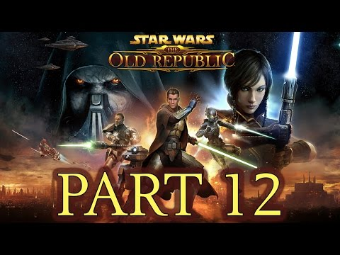 "Star Wars: The Old Republic – Let's Play – Part 12 – ""Construct Your Lightsaber (We're Back!)"""