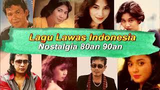 Lagu Lawas Indonesia Nostalgia 80an 90an Terbaik Sepanjang Masa