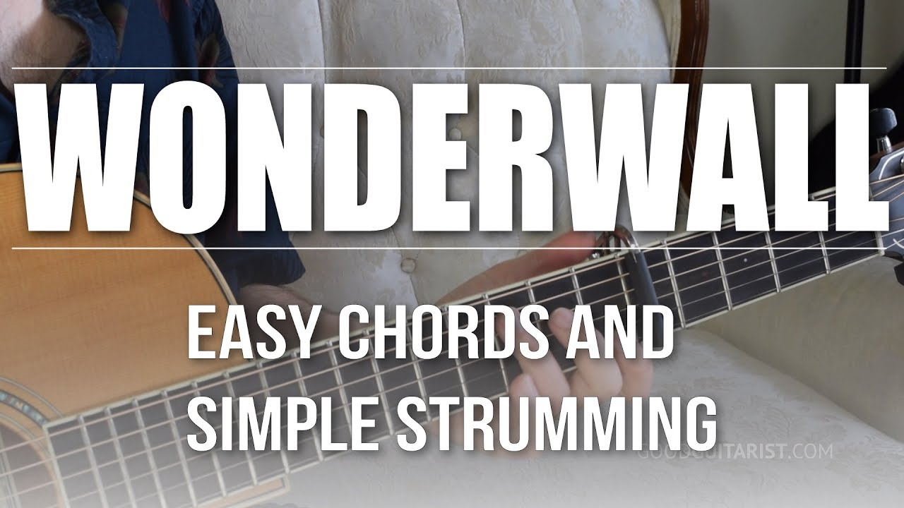 Wonderwall Easy Guitar Tutorial Oasis Easiest Way To Play
