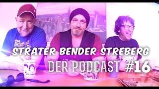 Sträter Bender Streberg – Der Podcast: Folge 16