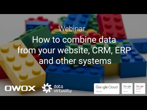 How to combine data from your website, CRM, ERP and other systems