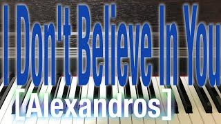 【ピアノ】I Don't Believe In You/[Alexandros]