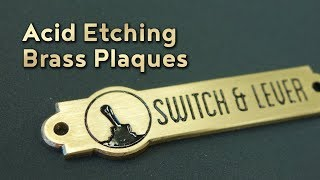 Acid Etching Brass Plaques