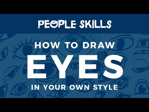 how-to-draw-eyes-in-your-own-style-//-people-skills