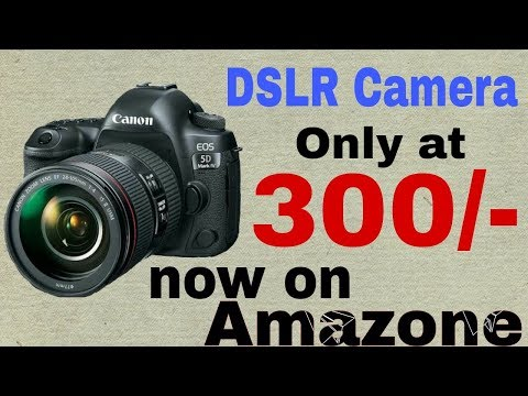 Canon 700d buy only 300 rupees best deal on amazon 2017