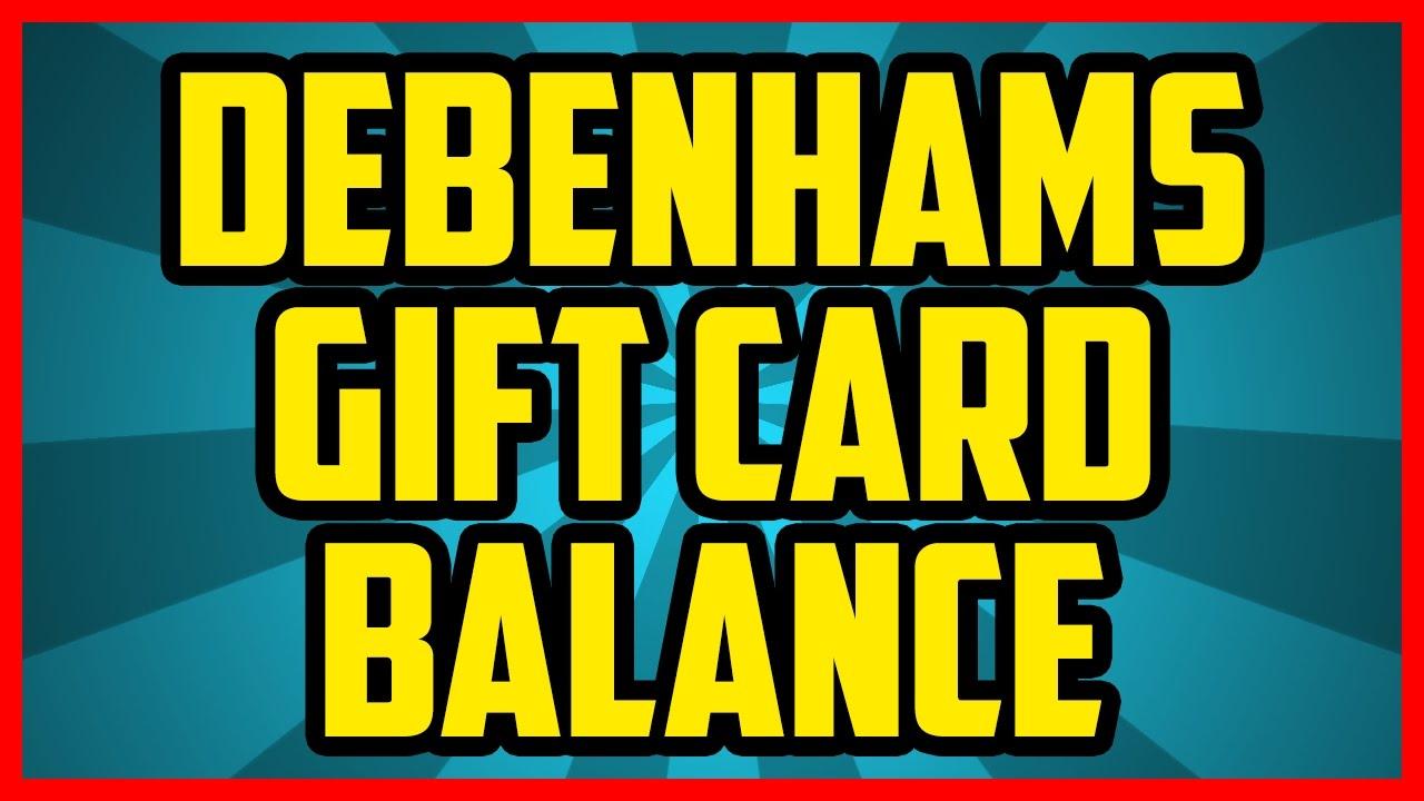 How To Check The Balance On A Debenhams Gift Card 2017 (EASY) - Debenhams  Gift Card Balance Checker