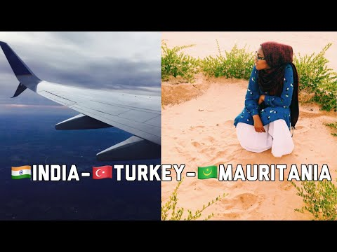 TRAVELING FROM INDIA TO MAURITANIA (WEST AFRICA)