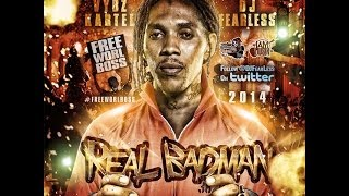 Vybz Kartel Mix - Real Badman (DJ FearLess)