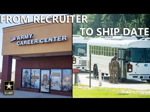 Joining The Army | Timeline From Recruiter To Ship Date