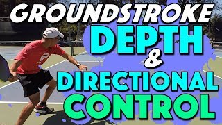 Depth & Directional Control On Your Pickleball Groundstrokes