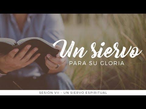 Un siervo para Su gloria - Un siervo espiritual