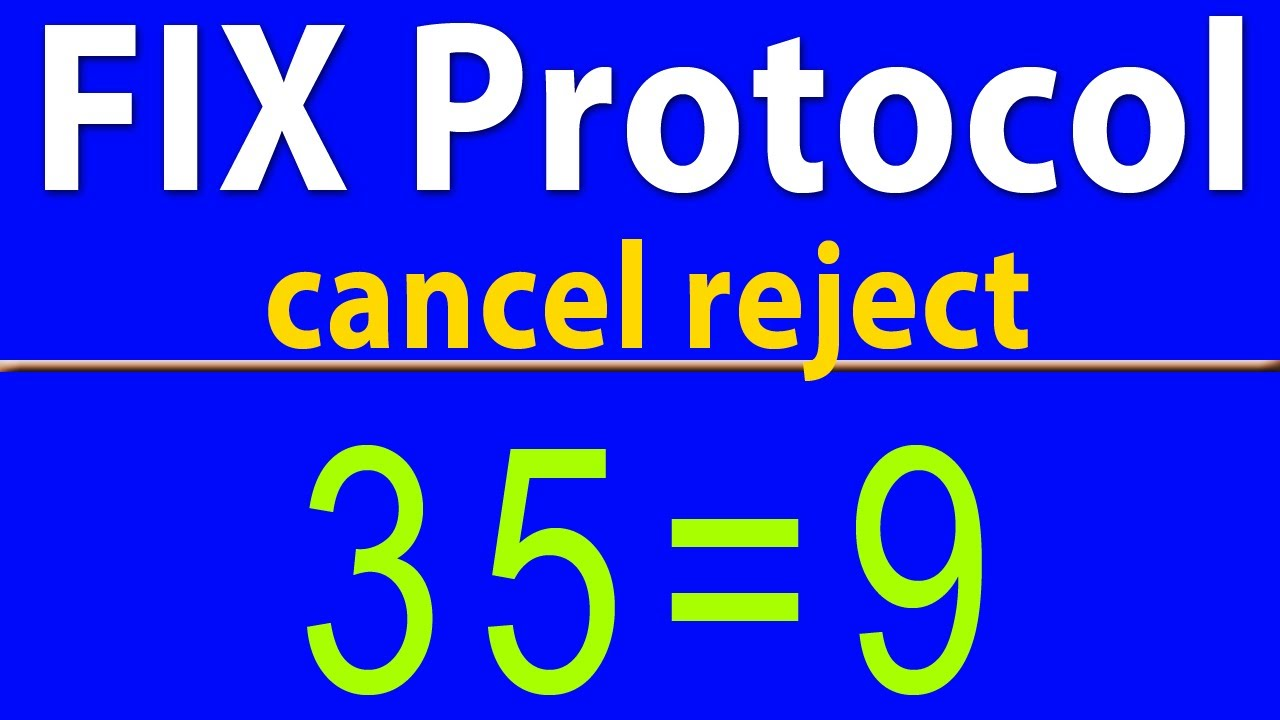FIX Protocol: Cancel reject analysis/troubleshooting - YouTube