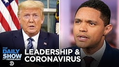 Trevor's Extended Thoughts on Trump's Initial Response to Coronavirus  | The Daily Show