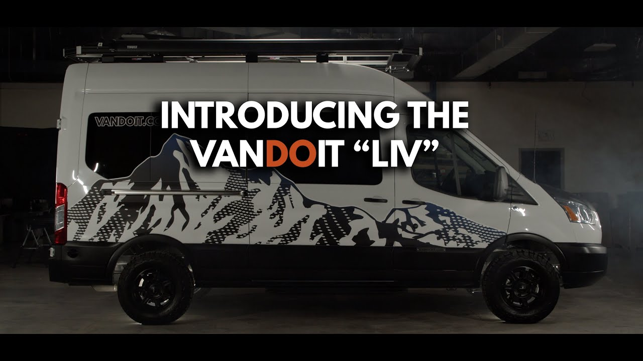 "Introducing the All-New VanDOit ""LIV"" built on the Ford Transit"