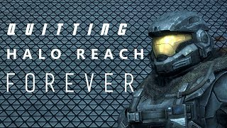 HALO REACH... WE'RE DONE... FOREVER