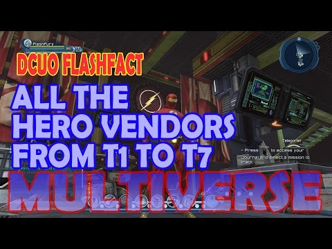 DCUO All The Hero Gear Vendors From T1 To T7