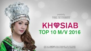 KHOSIAB TOP 10 MUSIC VIDEO - Yujin Thao, Hands, Yaya Moua, Tsua Vaj, Hide, Hands