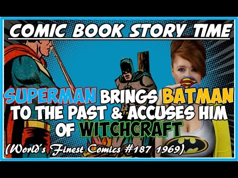 Superman Accuses Batman of Witchcraft -World's Finest Comics #187 (1969):Comic Book Story Time