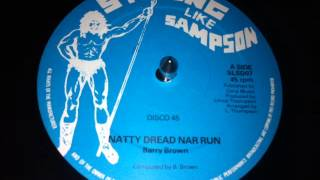 Barry Brown - Natty Dread Nar Run 12