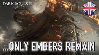 Dark Souls 3 - PS4/XB1/PC - ...Only embers remain (E3 announcement trailer)