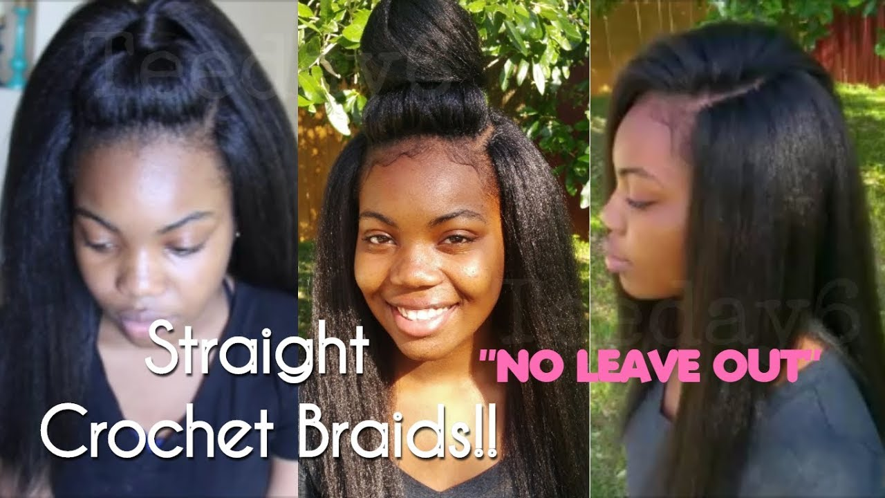 Straight Crochet Braids NEVER LOOKED SO NATURAL TEEDAY6 YouTube