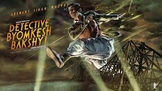 Detective Byomkesh Bakshy Hindi Movie 2015 |  Sushant Singh Rajput | Trailer Launch