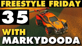 Rocket League | Freestyle Friday 35 with Markydooda (Goals & Funny Moments)