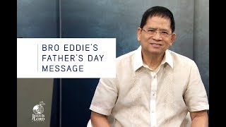 Bro. Eddie's Father's Day Message