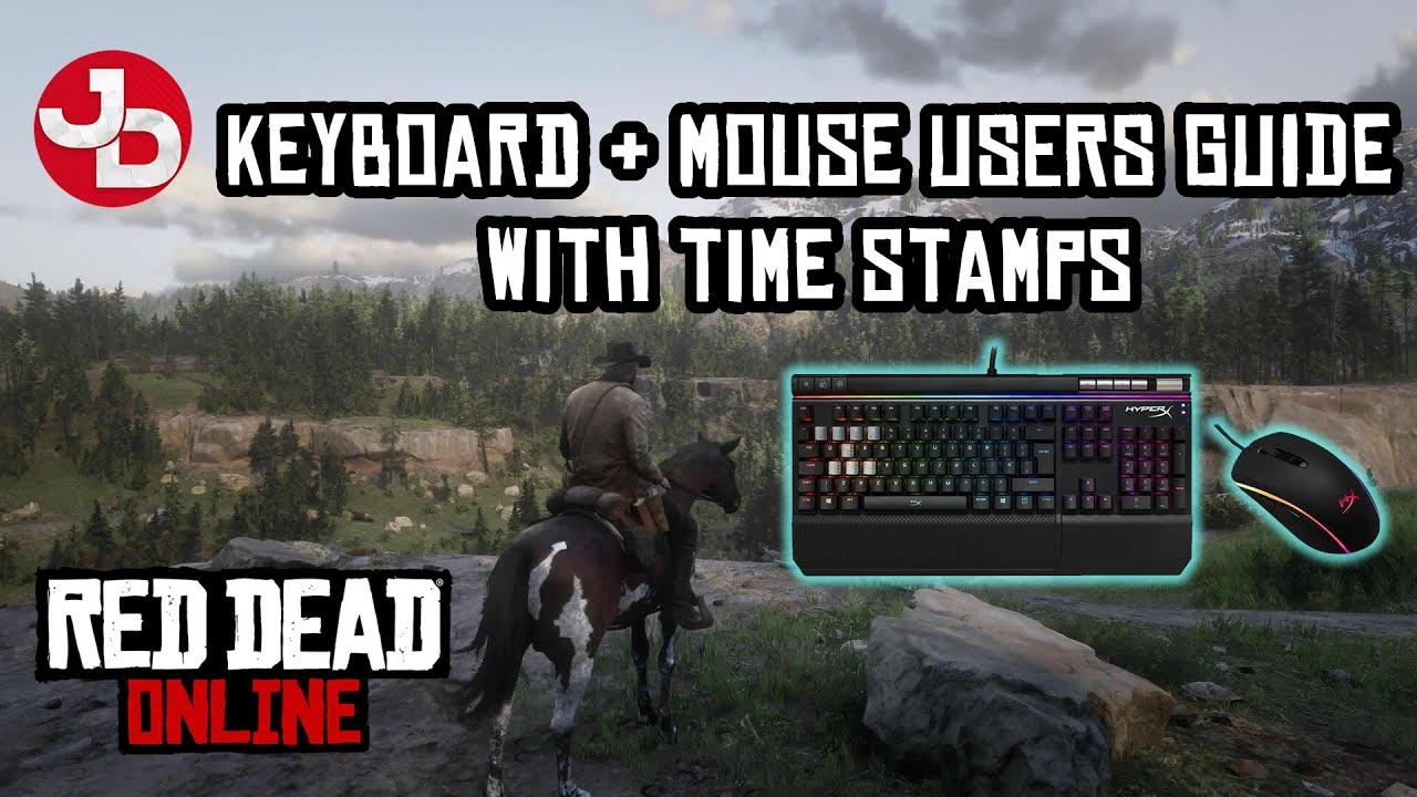 Red Dead Online On Pc Quick Reference Guide For Keyboard Mouse Users With Timestamps Youtube
