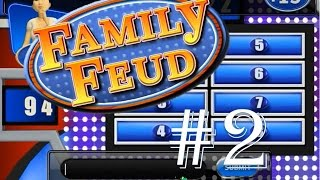 Family Feud 2010 Edition(PC) Show #2: Survey Says...............Idiots!