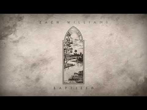 Zach Williams - Baptized (Official Audio) Mp3