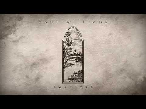 Zach Williams - Baptized (Official Audio) Mp3