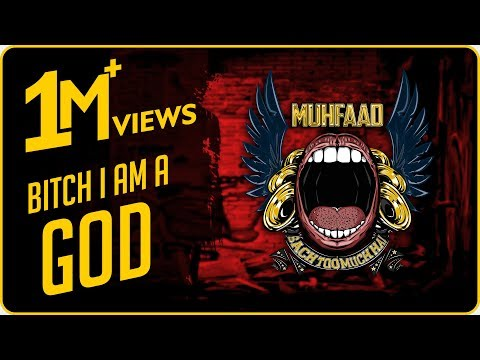 BITCH I AM A GOD | MUHFAAD | 2020 (Made in 10 hours)