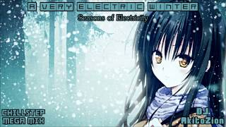 A Very Electric Winter (Chillstep Mega Mix) [Free Download]