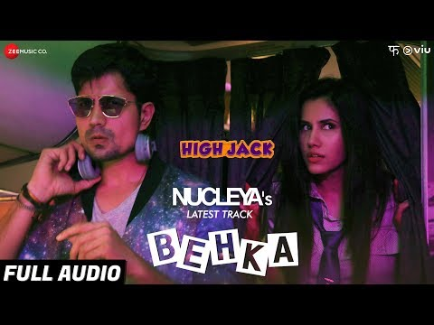 Behka - Full Audio | High Jack | Sumeet...
